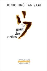 Cover of: Le goût des orties