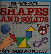 Cover of: Shapes and solids | Lakshmi Hewavisenti