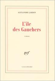 Cover of: L Ile DES Gauchers