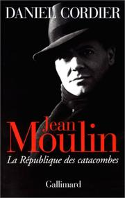 Jean Moulin by Daniel Cordier