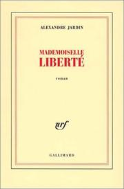 Cover of: Mademoiselle liberte