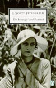 Cover of: The Beautiful and Damned (Penguin Twentieth-Century Classics) | F. Scott Fitzgerald