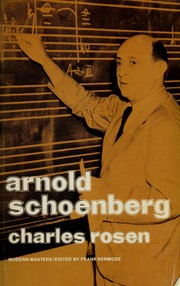 Cover of: Arnold Schoenberg by Charles Rosen