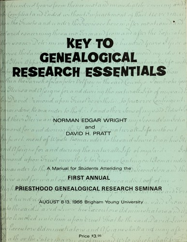 Key to genealogical research essentials by Norman Edgar Wright