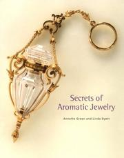 Secrets of aromatic jewelry by Annette Green