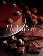 The Book of Chocolate by Jeanne Bourin, John Feltwell, Nathalie Bailleux, Pierre Labanne, Odile Perraud