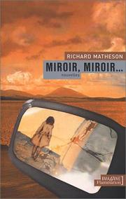 Cover of: Miroir, miroir…