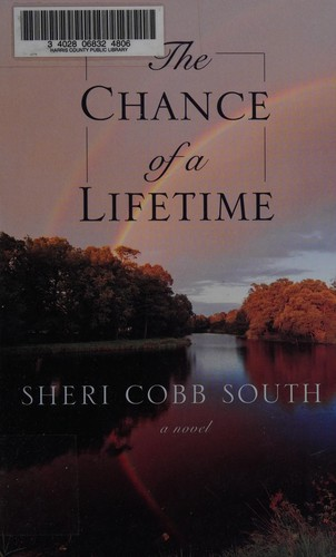 The chance of a lifetime by Sheri Cobb South