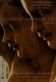 Cover of: Double happiness | Mary-Beth Hughes