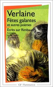 Cover of: Fetes Galantes / Romances Sans Paroles / La Bonne Chanson