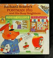 Richard Scarry's postman pig and his busy neighbors.