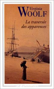Cover of: La Traversée des apparences by Virginia Woolf, Viviane Forrester