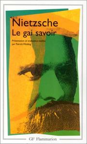 Cover of: Le gai savoir: La gaya scienza