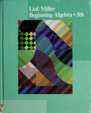 Cover of: Beginning algebra | Margaret L. Lial