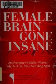 Female brain gone insane