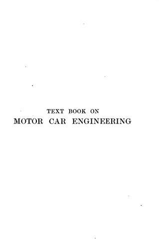 Text Book on Motor Car Engineering by Alexander Graham Clark