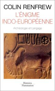 Cover of: L' Énigme indo-européenne