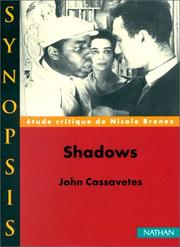 Cover of: Shadowsde John Cassavetes, étude critique