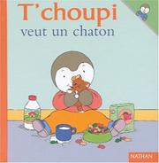 Cover of: T'choupi veut un chaton