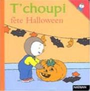 Cover of: T'choupi fête Halloween