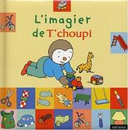 Cover of: L'imagier de T'choupi