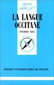 La Langue occitane by Pierre Bec
