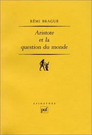 Cover of: Aristote et la question du monde
