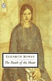 Cover of: The Death of the Heart (Penguin Classics) | Elizabeth Bowen