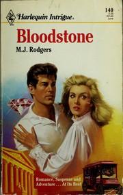 Bloodstone (Harlequin Intrigue, No 140)