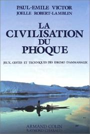 Cover of: La civilisation du Phoque