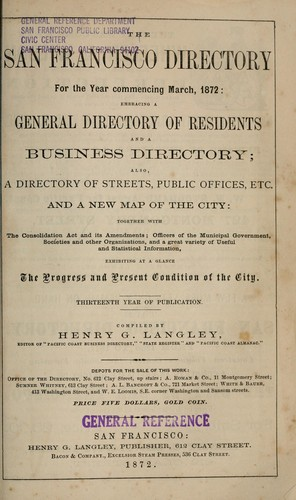 The San Francisco directory for the year ... by Henry G. Langley