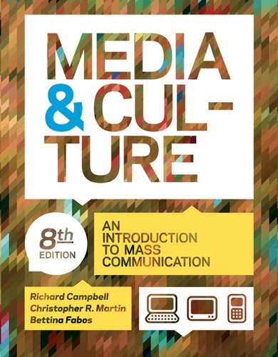 Media & culture by Campbell, Richard