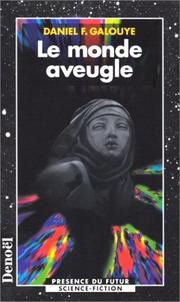 Cover of: Le monde aveugle