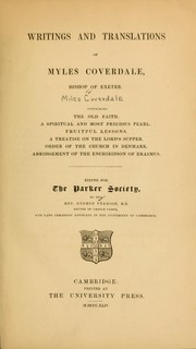 Cover of: Writings and translations of Myles Coverdale, Bishop of Exeter by Miles Coverdale