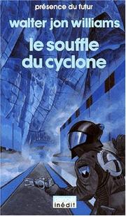 Cover of: Le souffle du cyclone