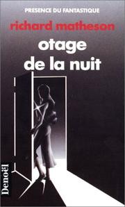Cover of: Otage de la nuit