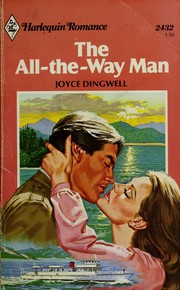 The  All - The - Way Man