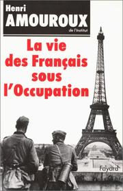 Cover of: La Vie Francais Sous L'Occupat