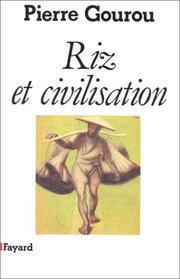 Cover of: Riz et civilisation