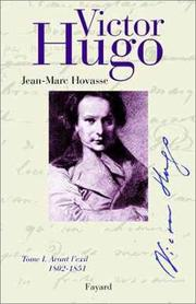 Cover of: Victor Hugo | Jean-Marc Hovasse