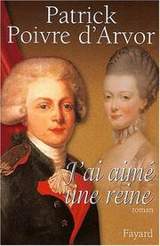 Cover of: J'ai aimé une reine