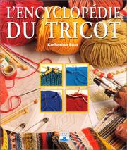 Cover of: L'Encyclopédie du tricot
