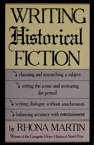Writing historical fiction by Rhona Martin