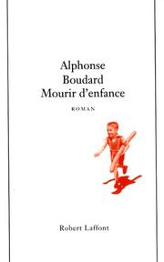 Cover of: Mourir d'enfance
