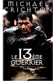 Cover of: Le treizième guerrier
