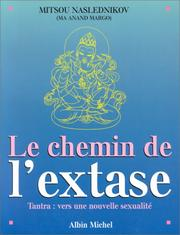 Cover of: Le chemin de l'extase