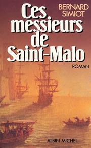Cover of: Ces messieurs de Saint-Malo