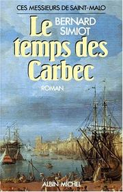 Cover of: Le temps des Carbec