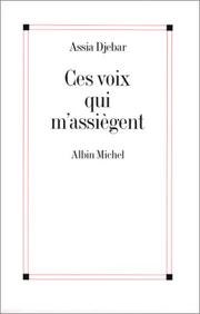 Cover of: Ces voix qui m'assiègent