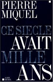 Cover of: Ce siècle avait mille ans